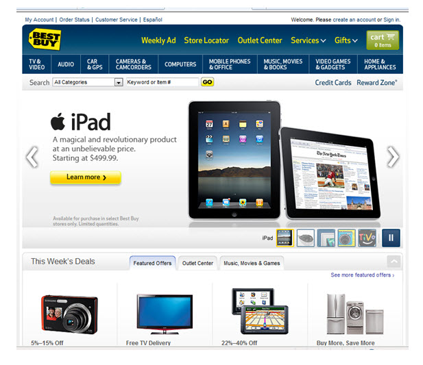 At Bestbuy Com It Is All About The Products The Home Page Of Their Site Has A Relevant Offer To What People Are Searching For Today